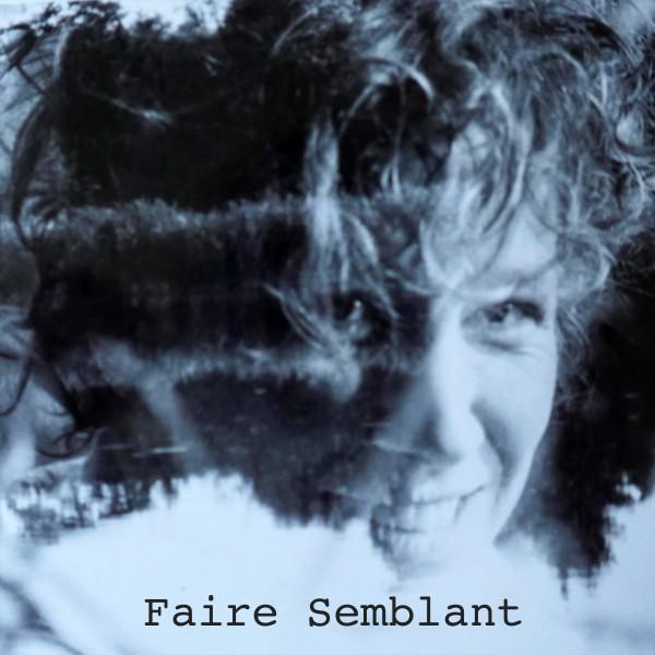 Marlène - Faire Semblant EP - Download