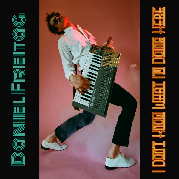 Daniel Freitag - I don't know what I'm doing here - Download