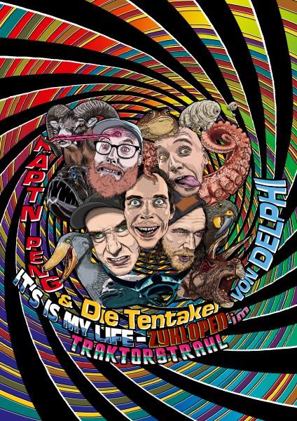 Kaeptn_Peng_und_die_tentakel_Von-Delphi_Its_is_My_Life_Poster