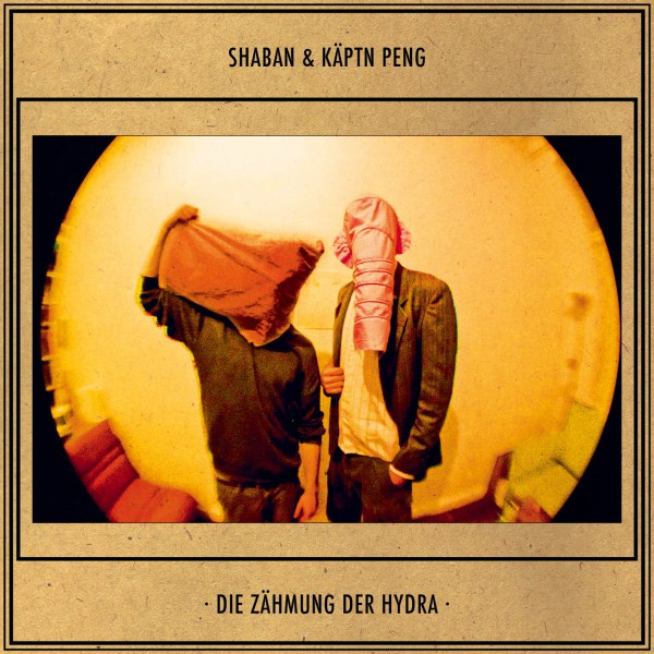 Shaban & Käptn Peng - Die Zähmung der Hydra - Audio CD