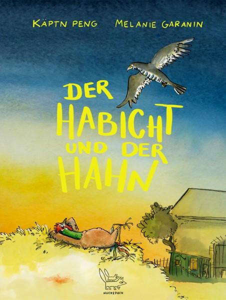 Käptn Peng - Melanie Garanin - Der Habicht und der Hahn - Buch
