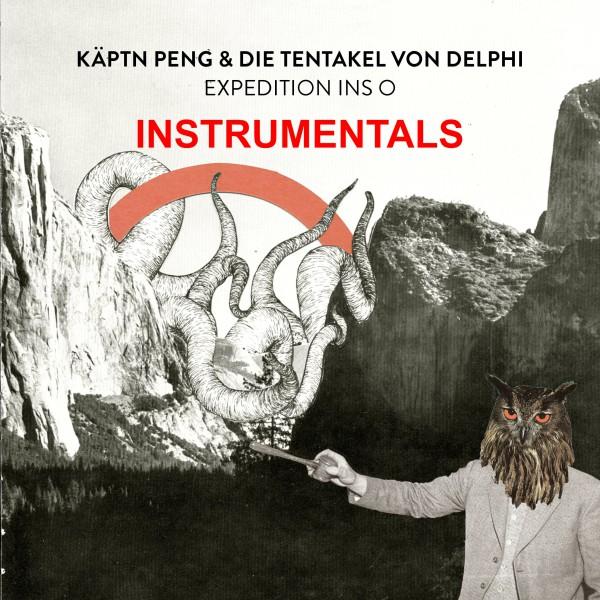 Käptn Peng & Die Tentakel von Delphi - Expedition ins O 'Instrumentals' - Download