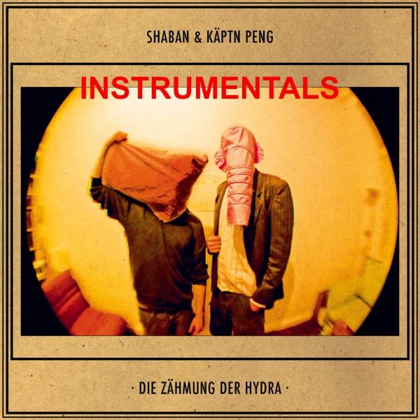 Shaban & Käptn Peng - Die Zähmung der Hydra 'Instrumentals' - Download