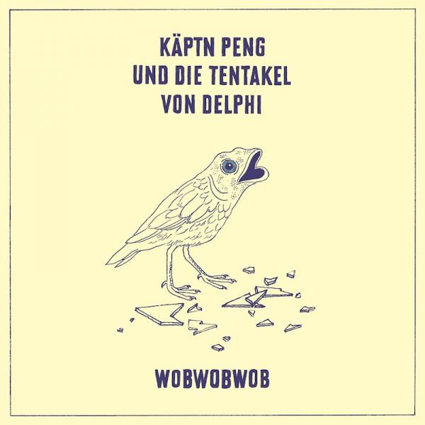 Käptn Peng & Die Tentakel von Delphi - WobWobWob - Download